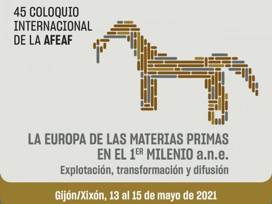 45 COLOQUIO INTERNACIONAL DE LA AFEAF, UN EJEMPLO DE LEGADO
